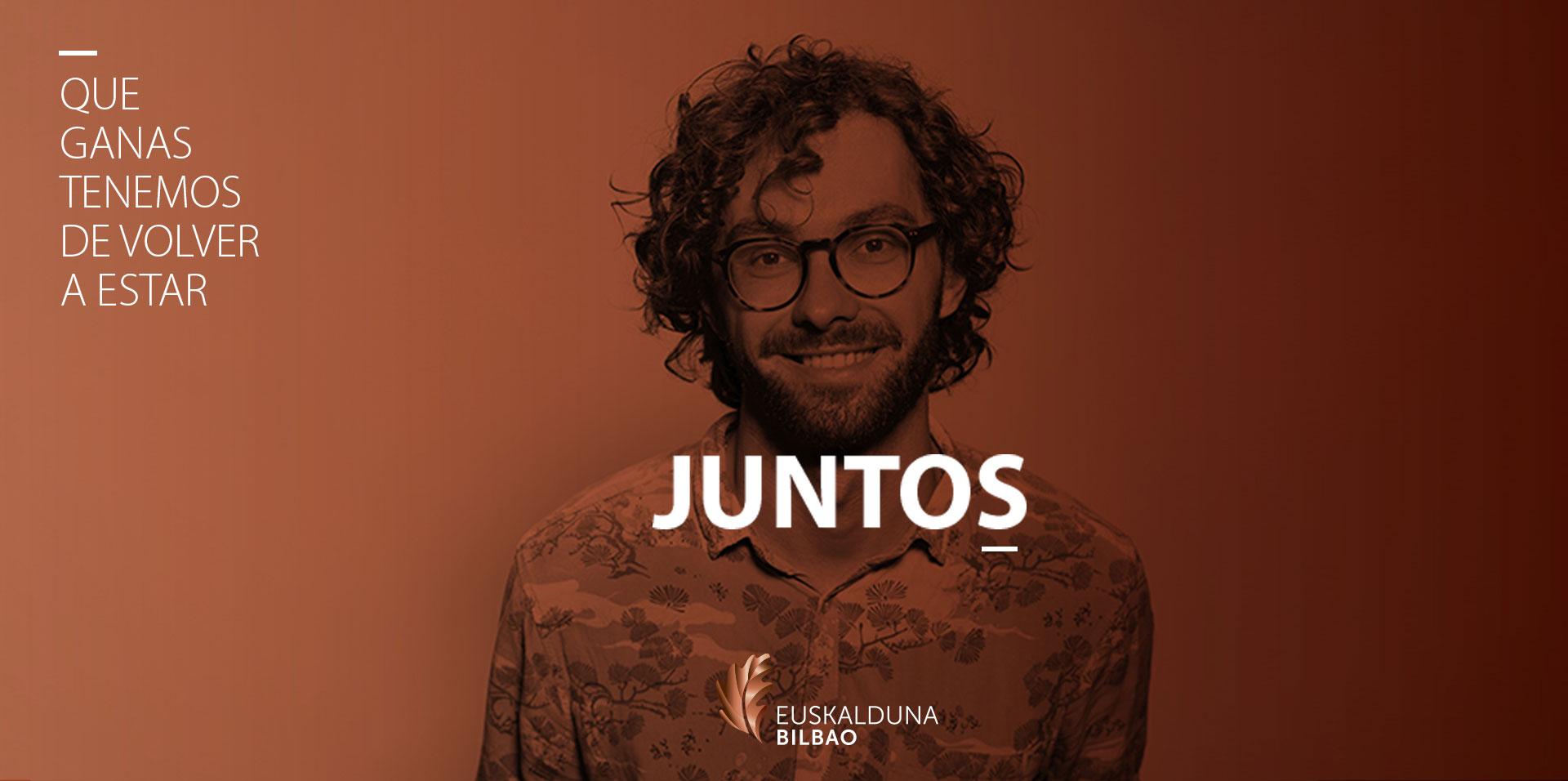 """Campaña COVID-19 Euskalduna """"JUNTOS"""""""